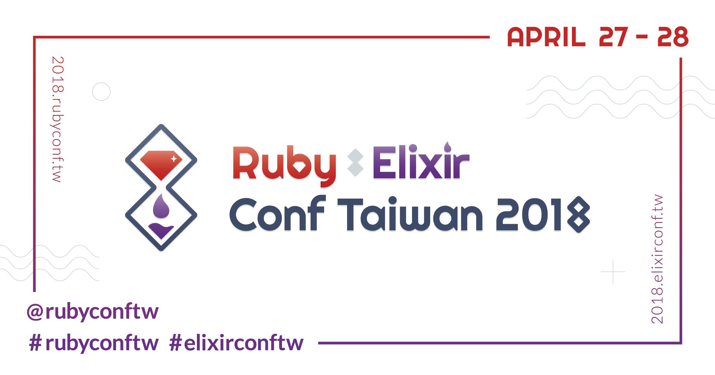Ruby X Elixir Conf Taiwan 2018